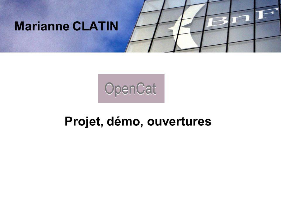 Marianne CLATIN Projet, démo, ouvertures