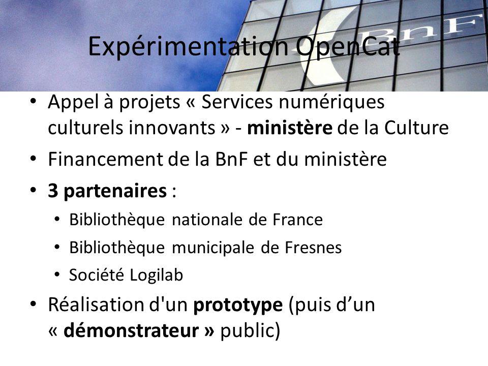 Expérimentation OpenCat Appel à projets « Services numériques culturels innovants » - ministère de la Culture Financement de la BnF et du ministère 3
