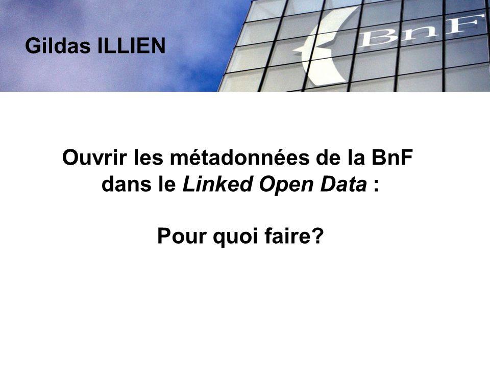 Exposer les métadonnées sur le Web data.bnf.fr (octobre 2013) comprend :200 000 auteurs, 170 000 thèmes, 92 000 œuvres Objectif : toutes les données de qualité de nos catalogues à horizon 2015 .
