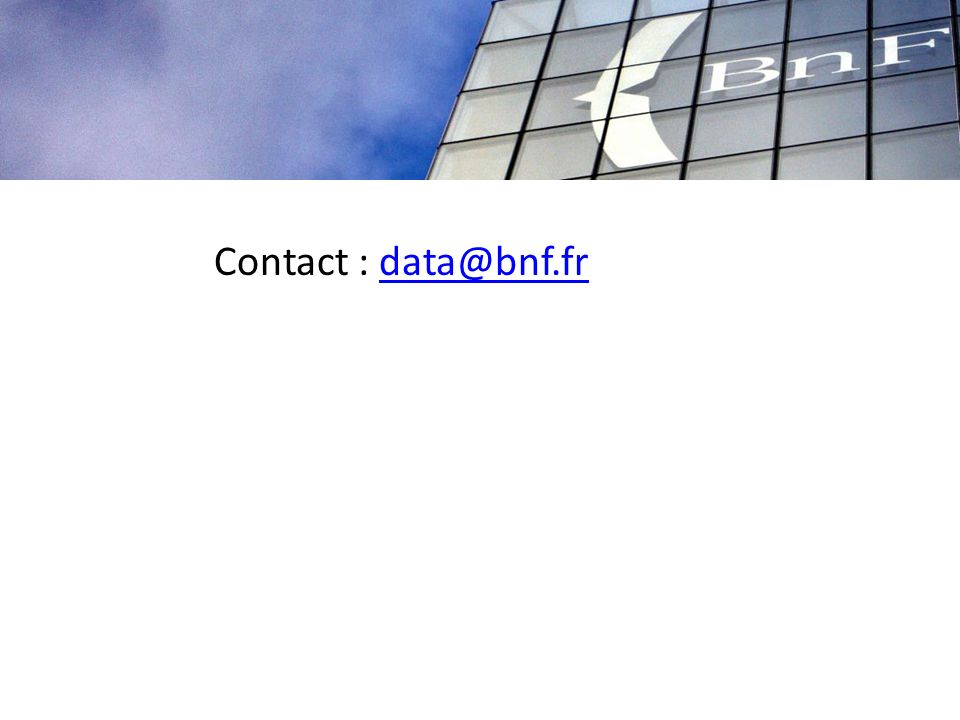 Contact : data@bnf.frdata@bnf.fr