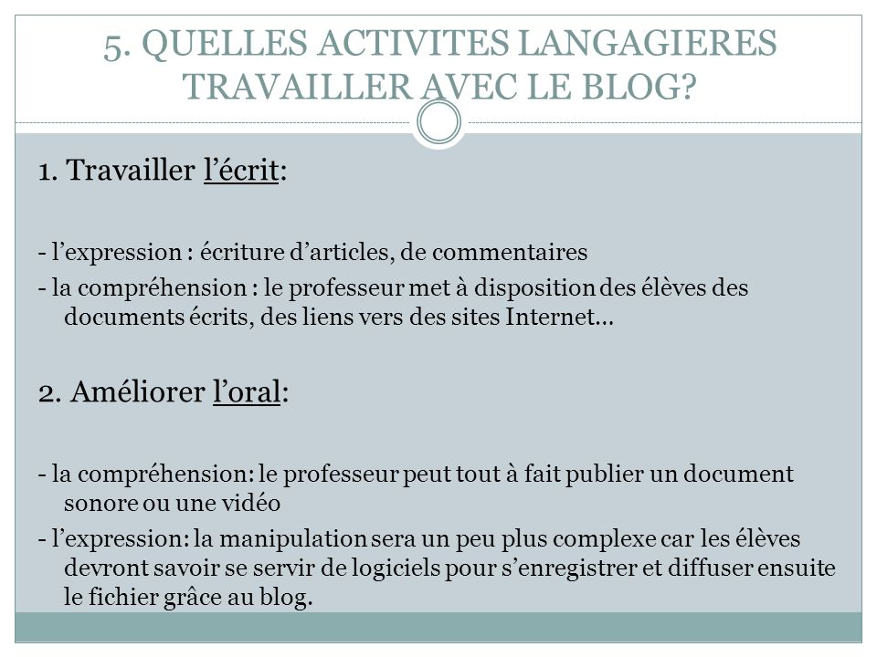 5.5. QUELLES ACTIVITES LANGAGIERES TRAVAILLER AVEC LE BLOG.