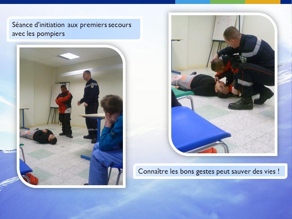 Séance dinitiation aux premiers secours avec les pompiers Connaître les bons gestes peut sauver des vies !