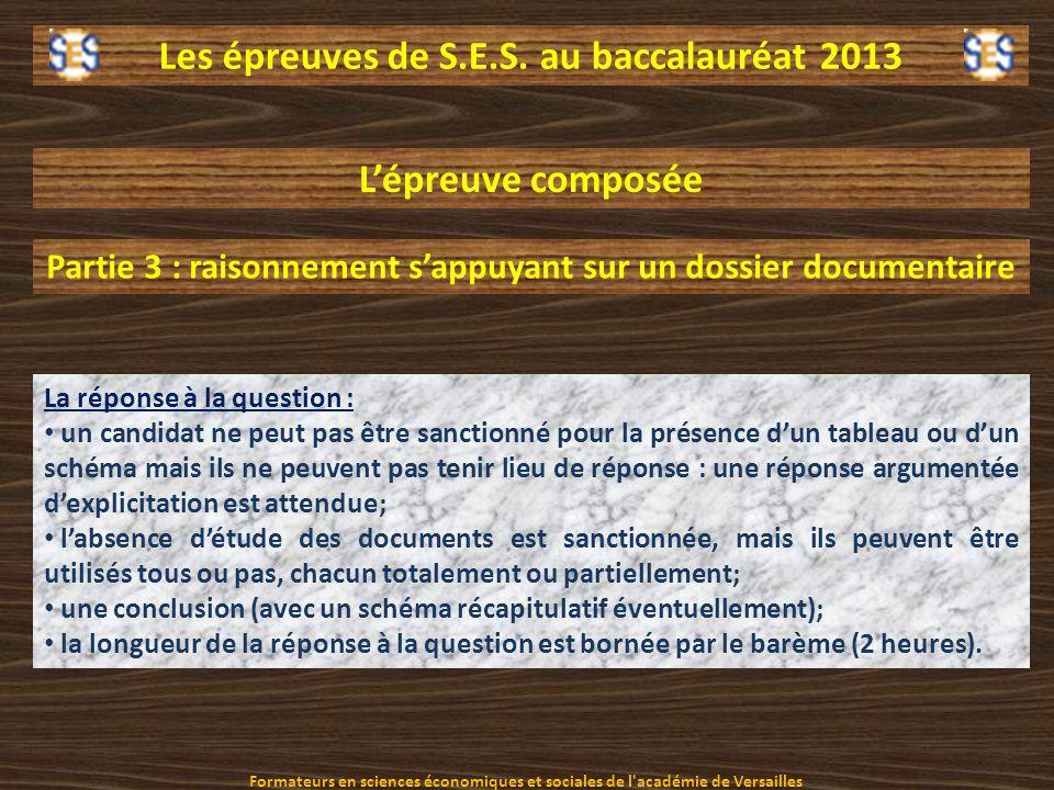 Les épreuves de S.E.S. au baccalauréat 2013 La réponse à la question : un candidat ne peut pas être sanctionné pour la présence dun tableau ou dun sch