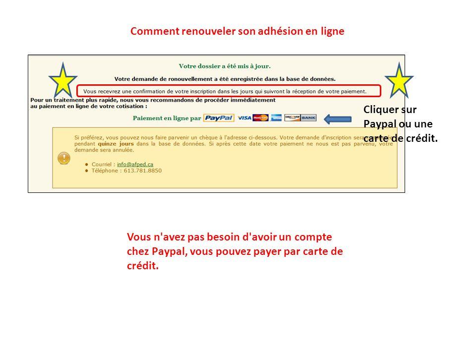 Comment renouveler son adhésion en ligne Cliquer sur paiement.
