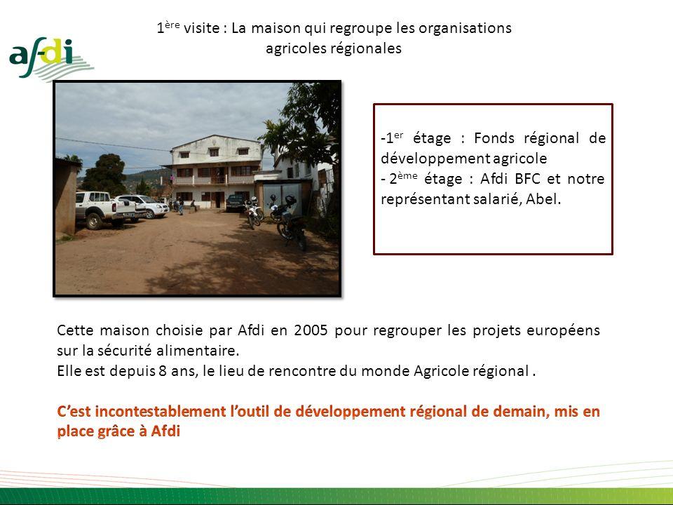-1 er étage : Fonds régional de développement agricole - 2 ème étage : Afdi BFC et notre représentant salarié, Abel. 1 ère visite : La maison qui regr