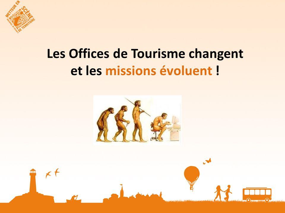 Les Offices de Tourisme changent et les missions évoluent !