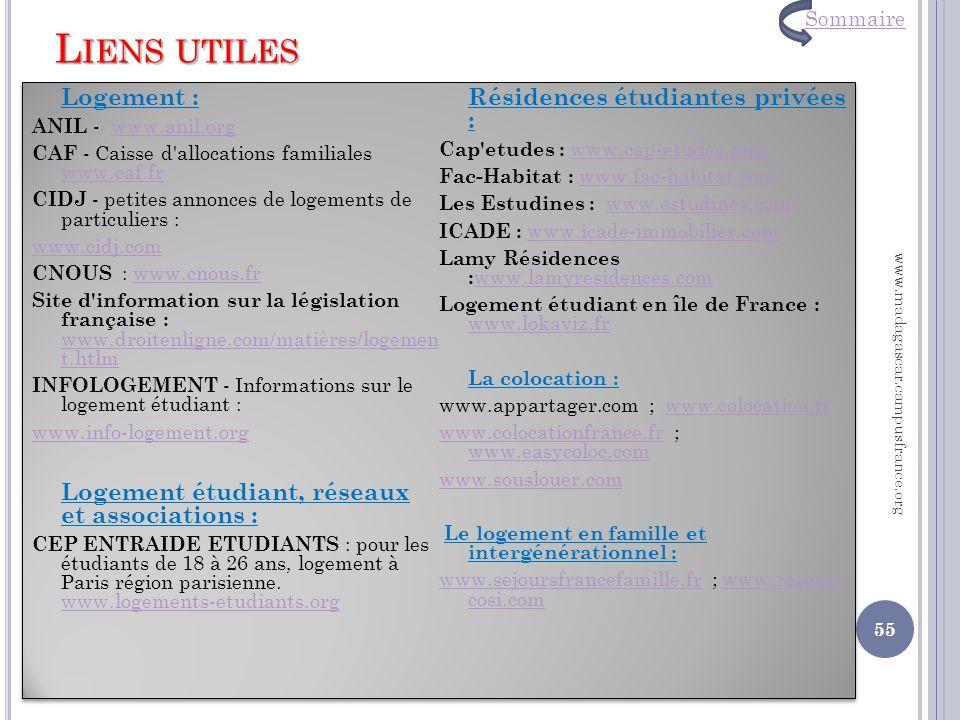 L IENS UTILES Logement : ANIL - www.anil.orgwww.anil.org CAF - Caisse d'allocations familiales www.caf.fr www.caf.fr CIDJ - petites annonces de logeme