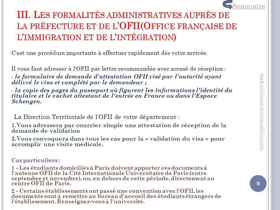 III. L ES FORMALITÉS ADMINISTRATIVES AUPRÈS DE LA PRÉFECTURE ET DE L OFII(O FFICE FRANÇAISE DE L ' IMMIGRATION ET DE L ' INTÉGRATION ) C'est une procé