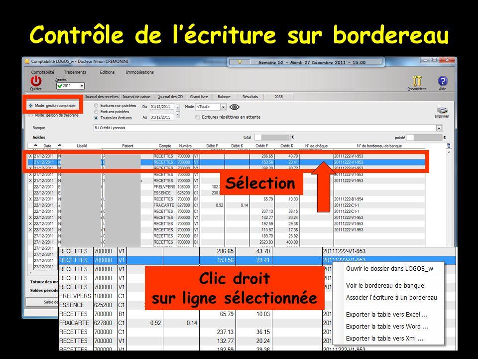 Sélection Clic droit sur ligne sélectionnée Contrôle de lécriture sur bordereau