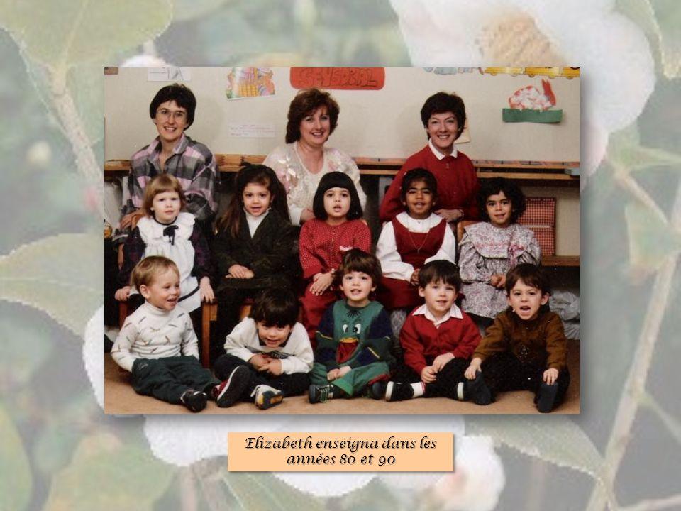 Elizabeth enseigna dans les années 80 et 90