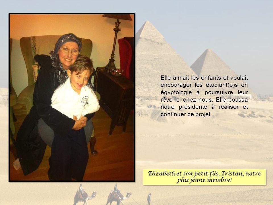 Elle aimait les enfants et voulait encourager les étudiant(e)s en égyptologie à poursuivre leur rêve ici chez nous. Elle poussa notre présidente à réa