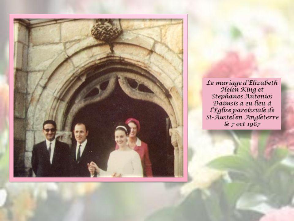 Le mariage dElizabeth Helen King et Stephanos Antonios Daimsis a eu lieu à lÉglise paroissiale de St-Austel en Angleterre le 7 oct 1967