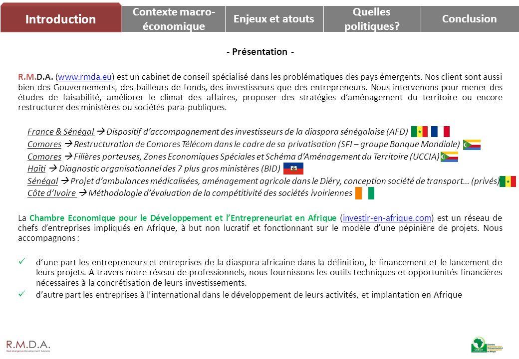 Contexte macro- économique Enjeux et atouts Quelles politiques? Conclusion Introduction - Présentation - R.M.D.A. (www.rmda.eu) est un cabinet de cons