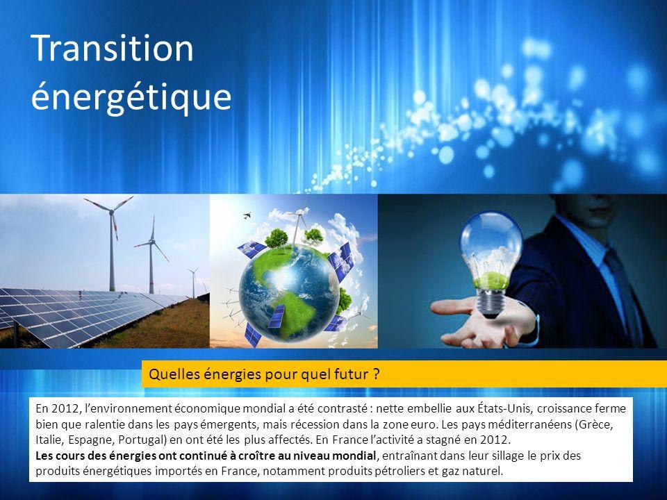 Transition énergétique En 2012, lenvironnement économique mondial a été contrasté : nette embellie aux États-Unis, croissance ferme bien que ralentie dans les pays émergents, mais récession dans la zone euro.