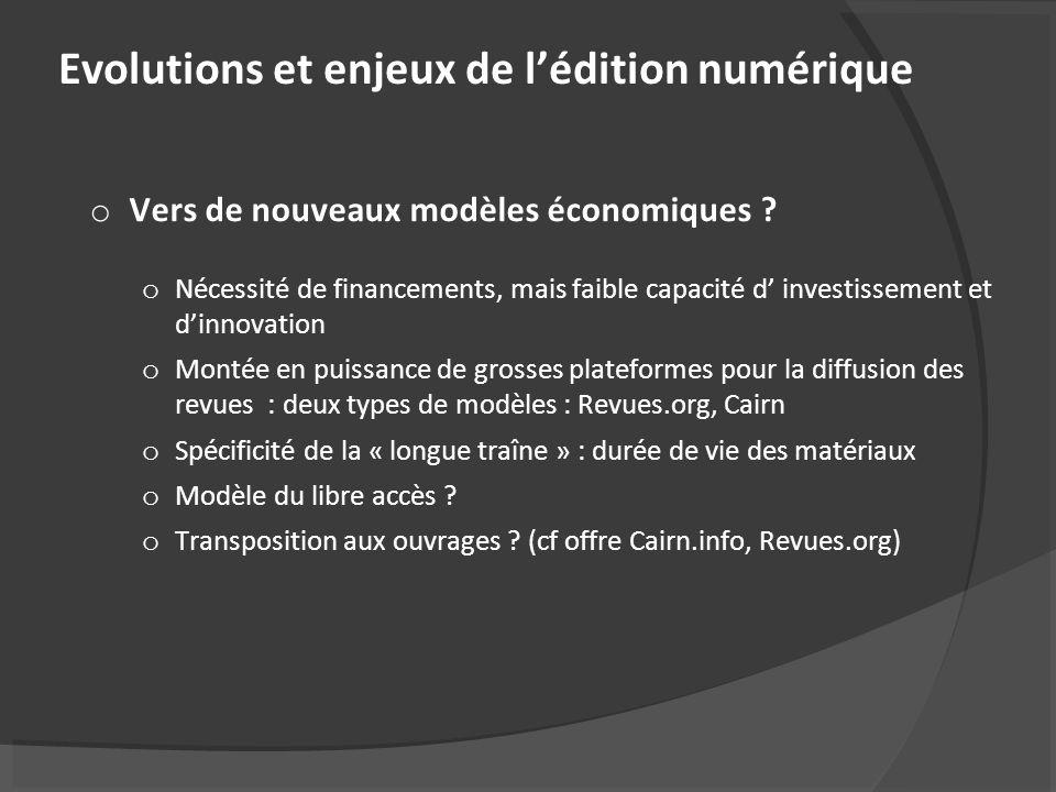 Evolutions et enjeux de lédition numérique o Vers de nouveaux modèles économiques .