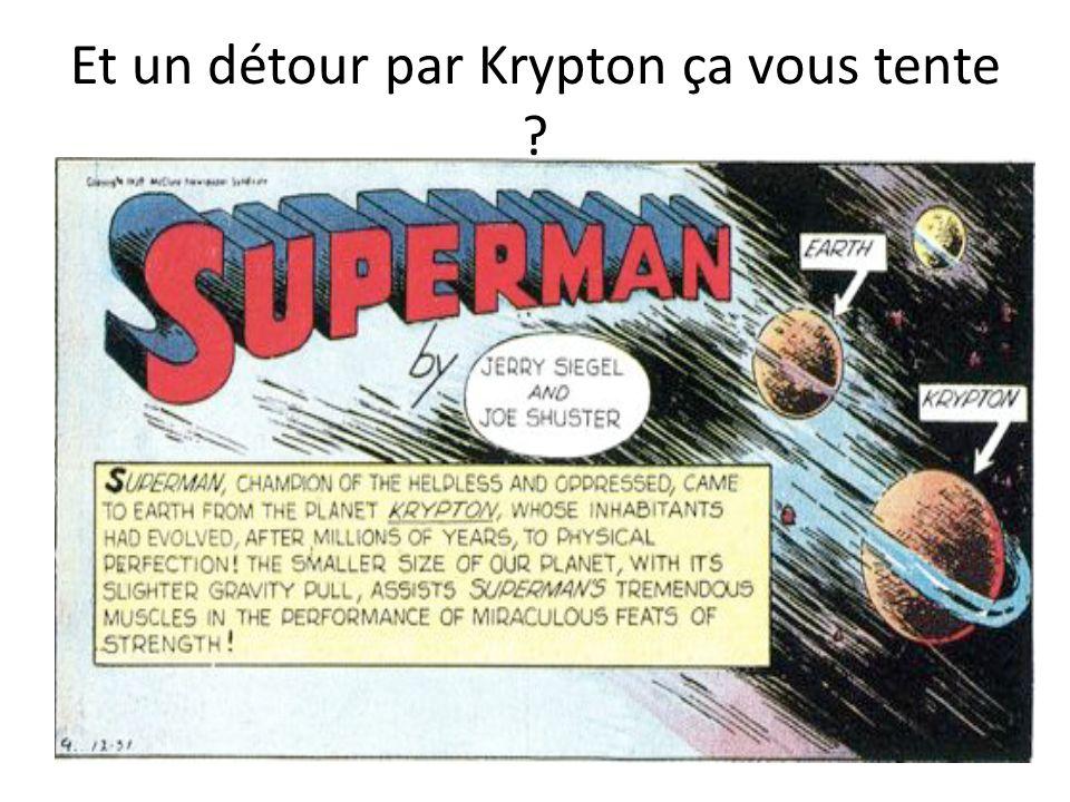 Et un détour par Krypton ça vous tente ?