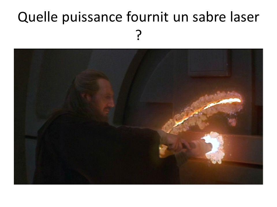 Quelle puissance fournit un sabre laser ?