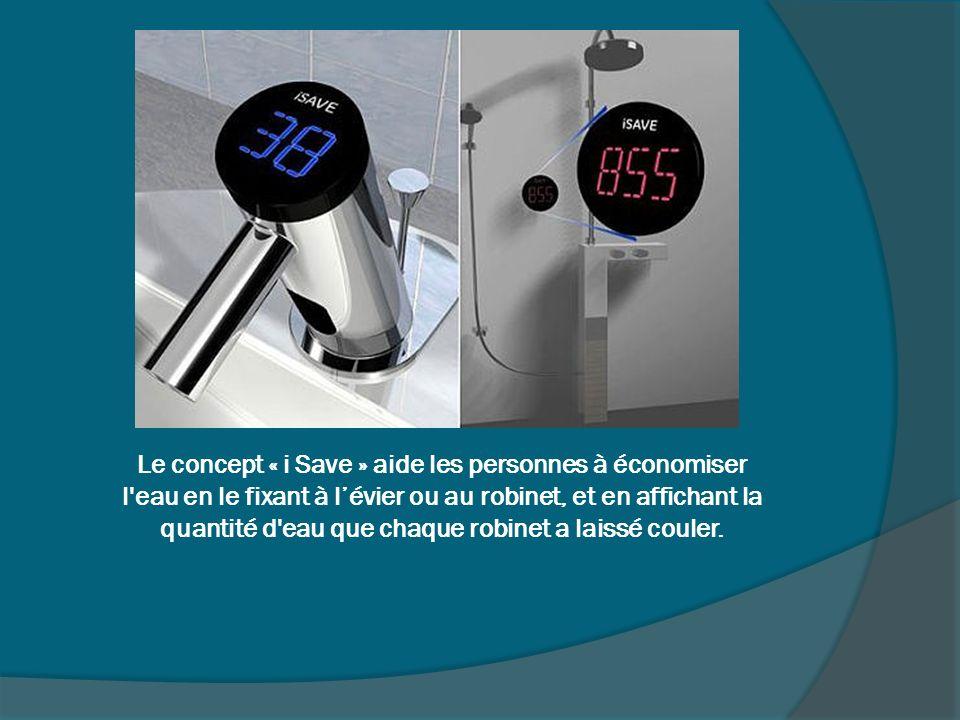 Le concept « i Save » aide les personnes à économiser l'eau en le fixant à lévier ou au robinet, et en affichant la quantité d'eau que chaque robinet