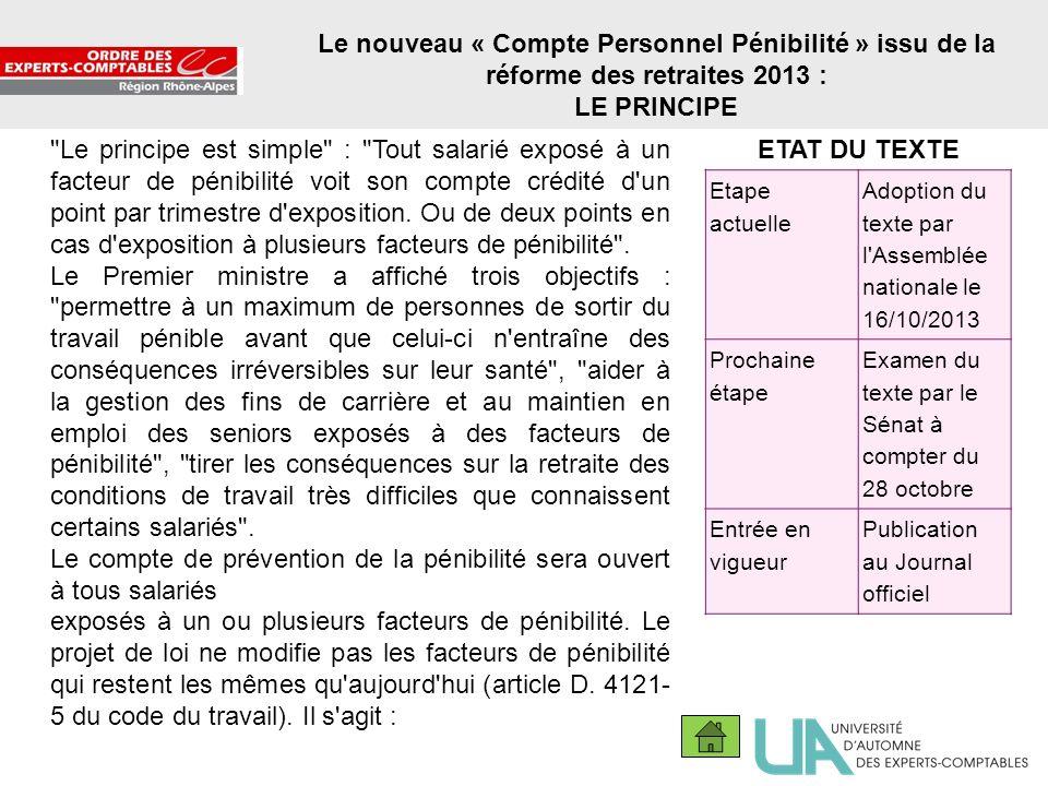 11 Le nouveau « Compte Personnel Pénibilité » issu de la réforme des retraites 2013 : LE PRINCIPE