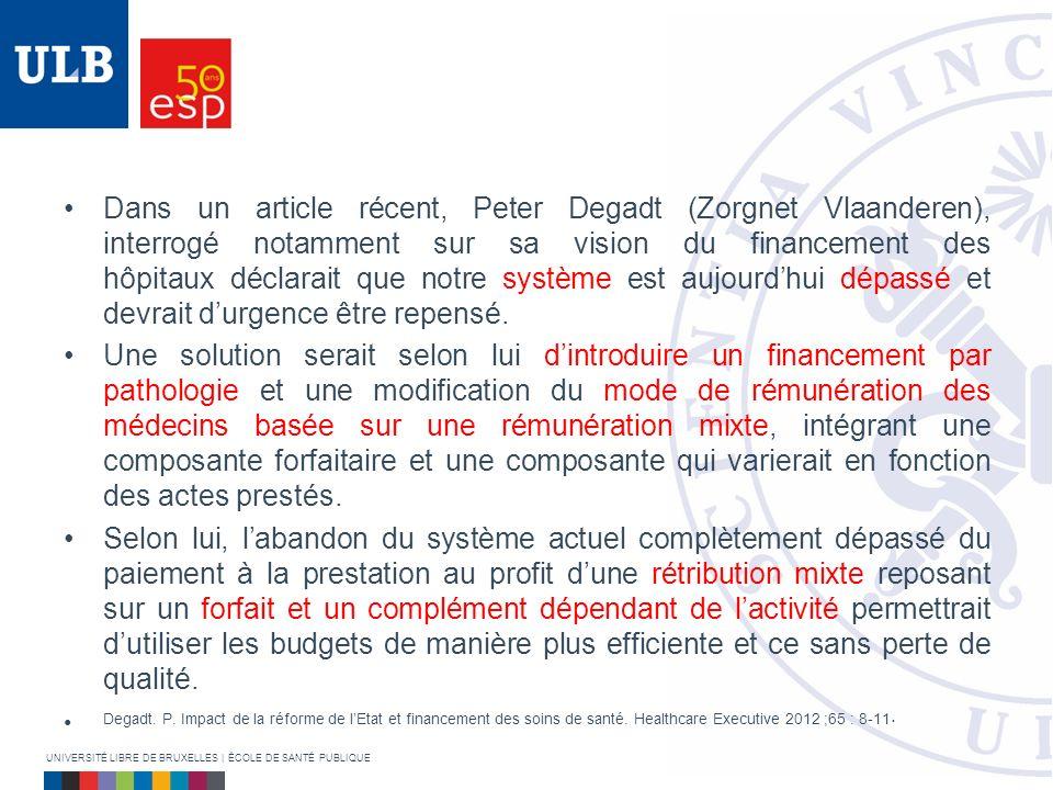 Dans un article récent, Peter Degadt (Zorgnet Vlaanderen), interrogé notamment sur sa vision du financement des hôpitaux déclarait que notre système e