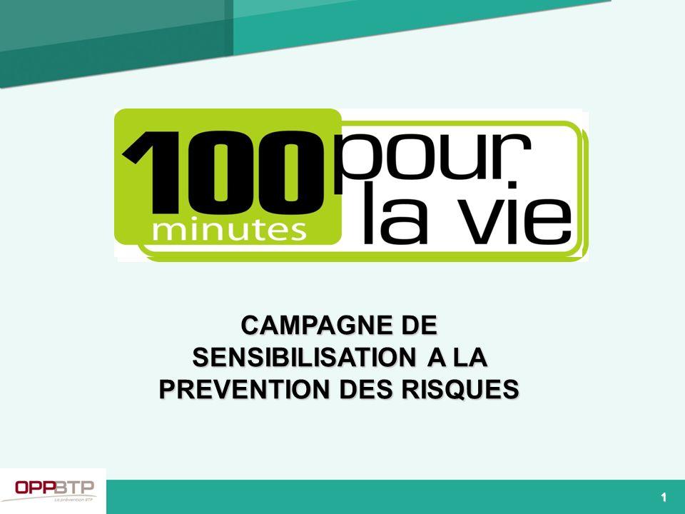 Pour la 4e année consécutive, lOPPBTP organise la campagne 100 minutes pour la vie nouvelle formule en 2009 : de la réparation à la prévention suite à une enquête préalable menée en juin 2008 par lOPPBTP auprès de 600 entreprises du secteur BTP 2