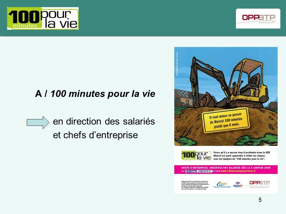 A / 100 minutes pour la vie en direction des salariés et chefs dentreprise 5