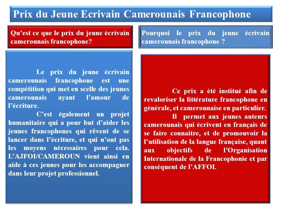 Prix du Jeune Ecrivain Camerounais Francophone Quest ce que le prix du jeune écrivain camerounais francophone.