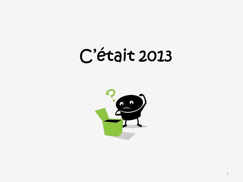 Cétait 2013 1