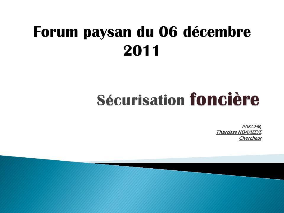 PARCEM, Tharcisse NDAYIZEYE Chercheur Forum paysan du 06 décembre 2011