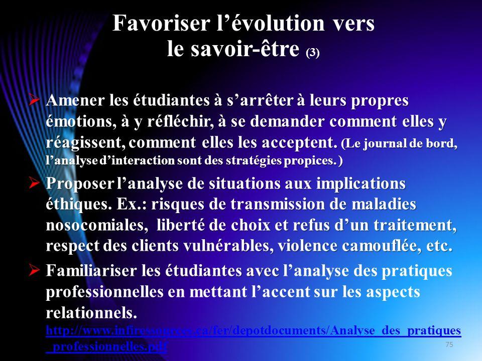 Favoriser lévolution vers le savoir-être (4) Proposer des discussions en classe sur des sujets sensibles.