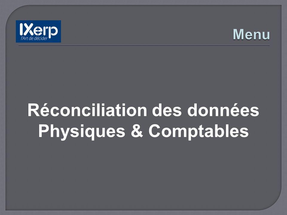 Réconciliation des données Physiques & Comptables