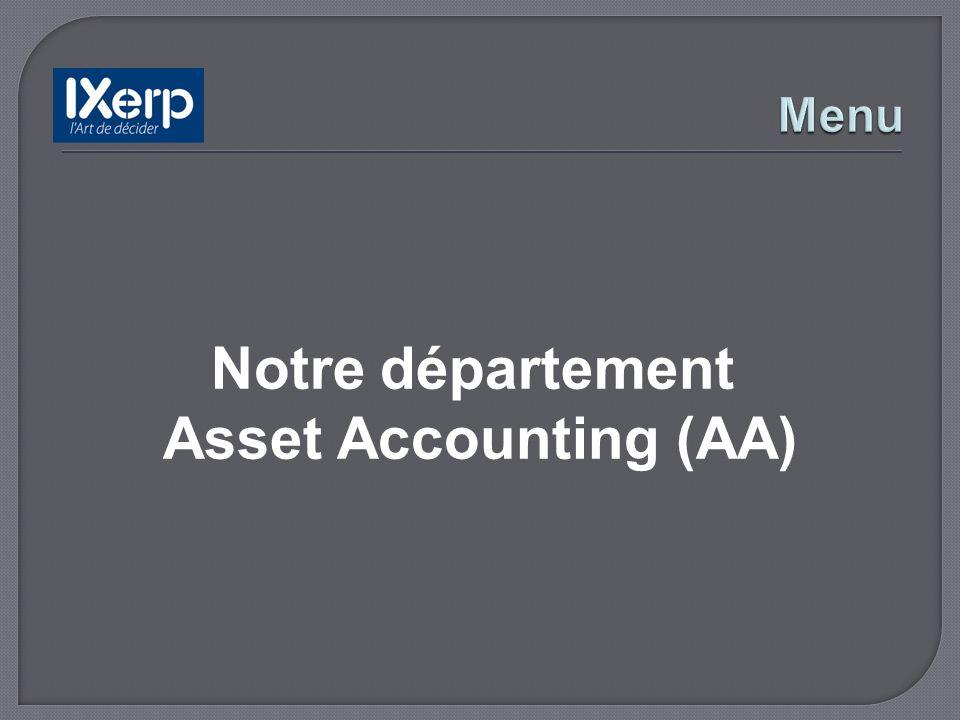 Notre département Asset Accounting (AA)