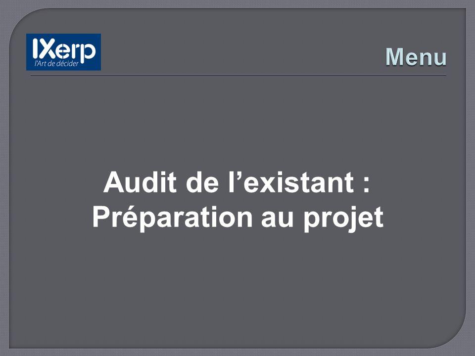 Audit de lexistant : Préparation au projet