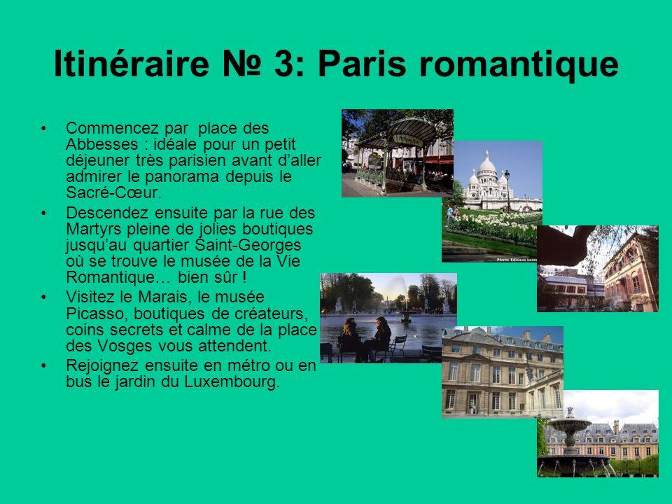 Itinéraire 3: Paris romantique Commencez par place des Abbesses : idéale pour un petit déjeuner très parisien avant daller admirer le panorama depuis le Sacré-Cœur.
