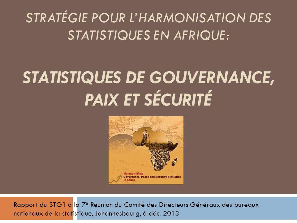 STRATEGIE POUR LHARMONISATION DES STATISTIQUES EN AFRIQUE (SHASA) STRATÉGIE POUR LHARMONISATION DES STATISTIQUES EN AFRIQUE: STATISTIQUES DE GOUVERNAN
