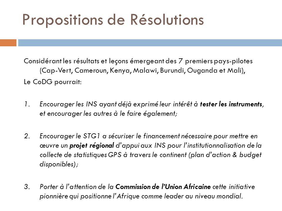 Propositions de Résolutions Considérant les résultats et leçons émergeant des 7 premiers pays-pilotes (Cap-Vert, Cameroun, Kenya, Malawi, Burundi, Oug