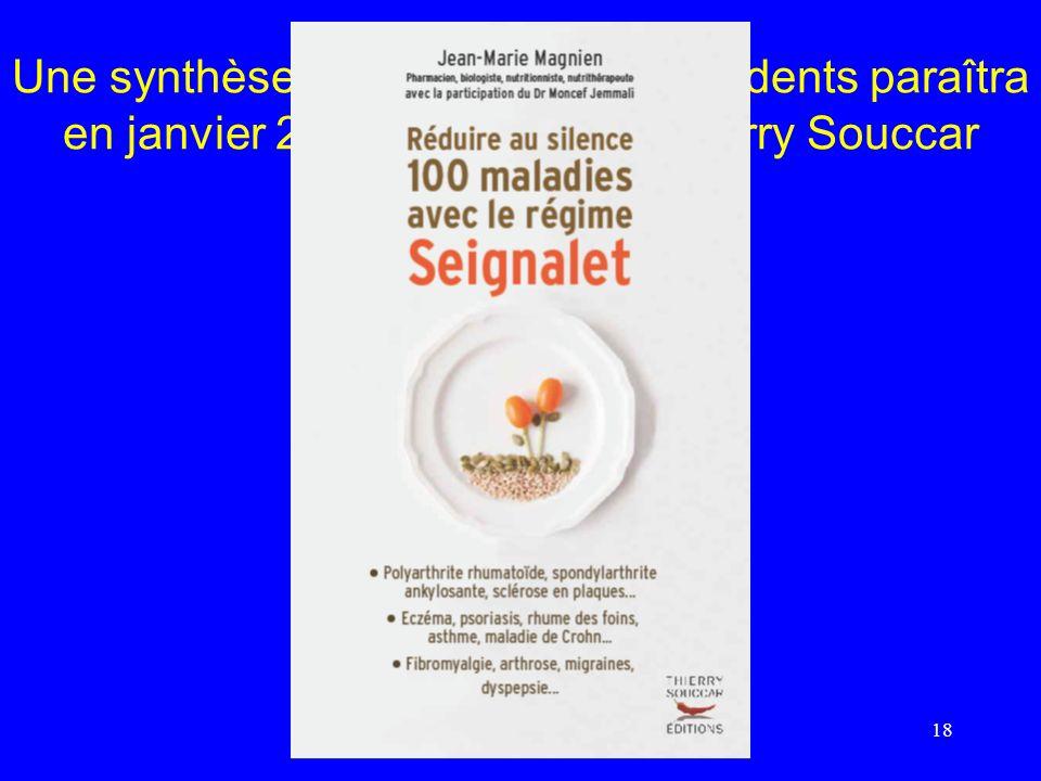 Une synthèse des deux livres précédents paraîtra en janvier 2013 aux éditions Thierry Souccar 18