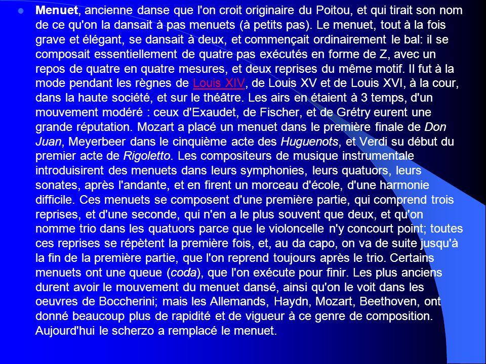 Témoignage de Guy de Maupassant (1850-1893) « Expliquez-moi donc, dis-je au vieux danseur, ce que c était que le menuet .