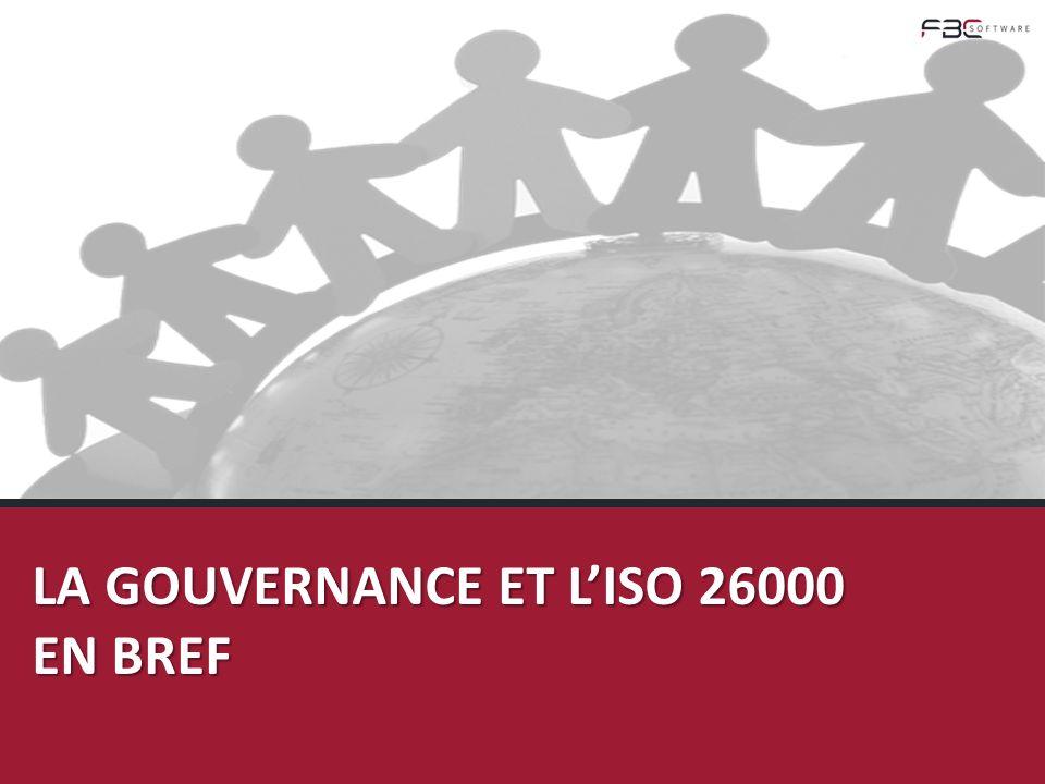 LA GOUVERNANCE ET LISO 26000 EN BREF