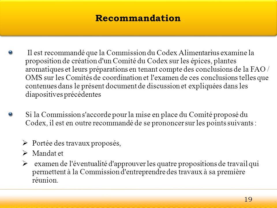 Guntur Il est recommandé que la Commission du Codex Alimentarius examine la proposition de création d'un Comité du Codex sur les épices, plantes aroma