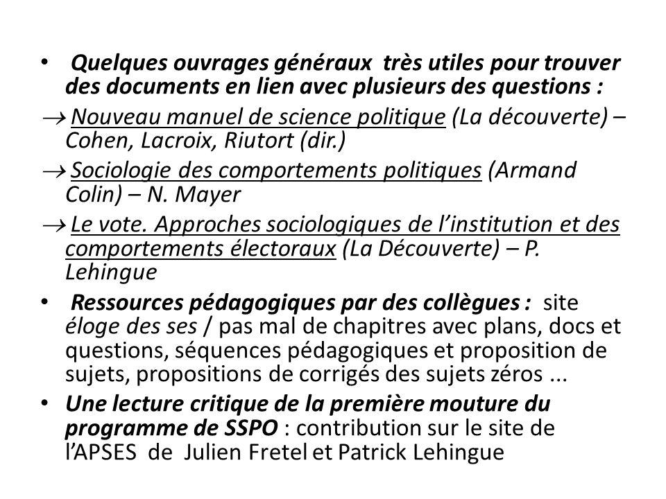 Quelques ouvrages généraux très utiles pour trouver des documents en lien avec plusieurs des questions : Nouveau manuel de science politique (La décou
