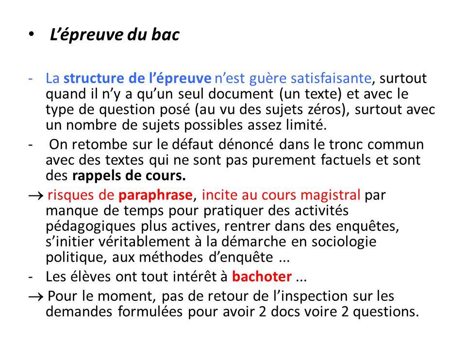 Lépreuve du bac -La structure de lépreuve nest guère satisfaisante, surtout quand il ny a quun seul document (un texte) et avec le type de question po