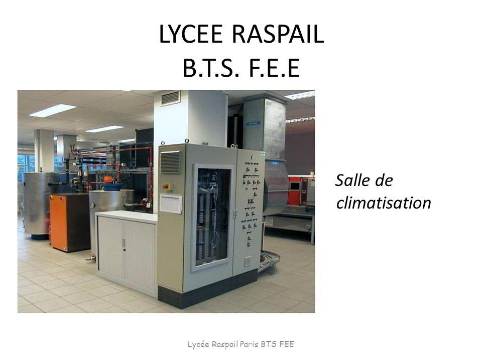 LYCEE RASPAIL B.T.S. F.E.E Salle de climatisation Lycée Raspail Paris BTS FEE