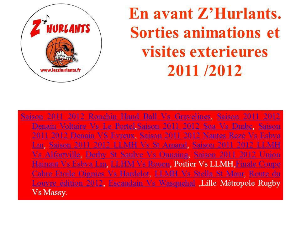 En avant ZHurlants. Sorties et visites exterieures 2011 /2012 Tournoi de l'EurométropoleTournoi de l'Eurométropole, France Vs Turquie, cbm amiens, Spi