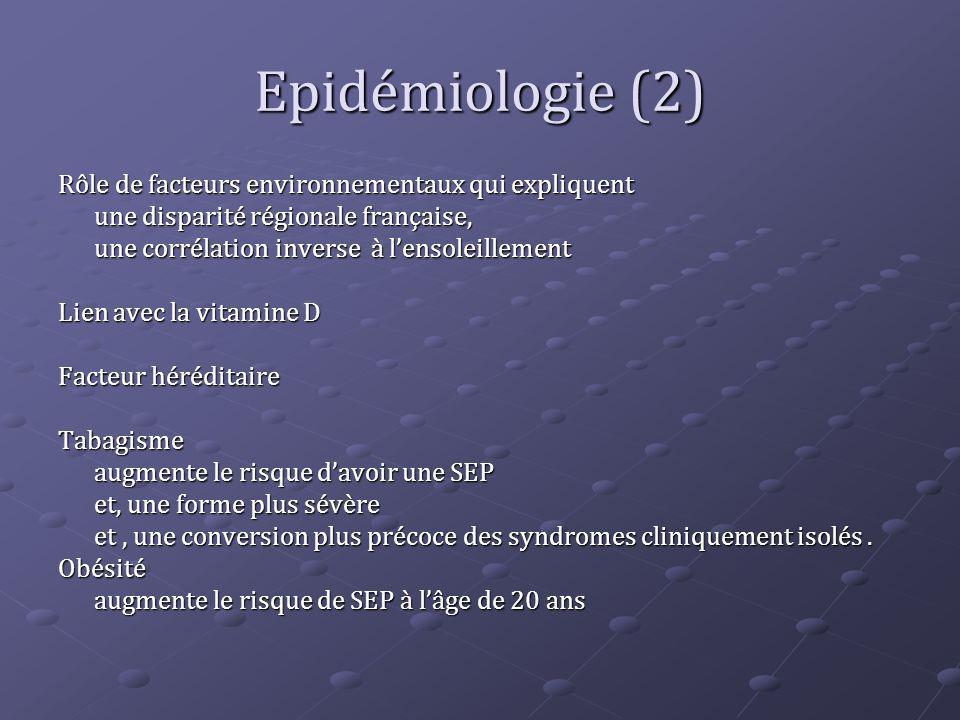 Epidémiologie (2) Rôle de facteurs environnementaux qui expliquent une disparité régionale française, une corrélation inverse à lensoleillement Lien a