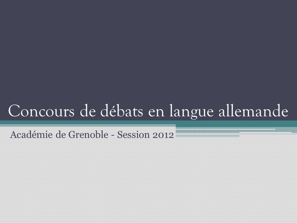 Concours de débats en langue allemande Académie de Grenoble - Session 2012