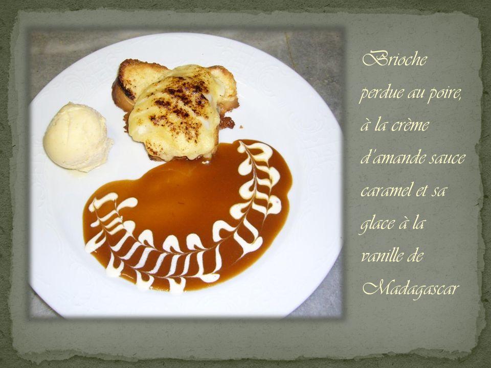 Brioche perdue au poire, à la crème damande sauce caramel et sa glace à la vanille de Madagascar