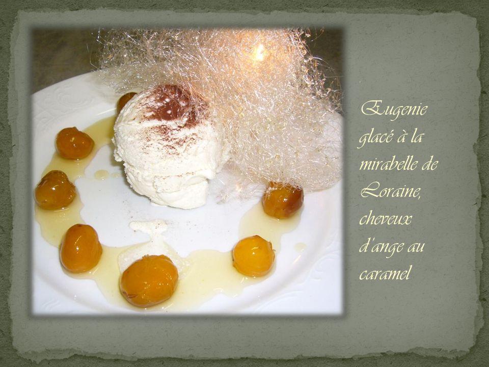 , Eugenie glacé à la mirabelle de Loraine, cheveux dange au caramel