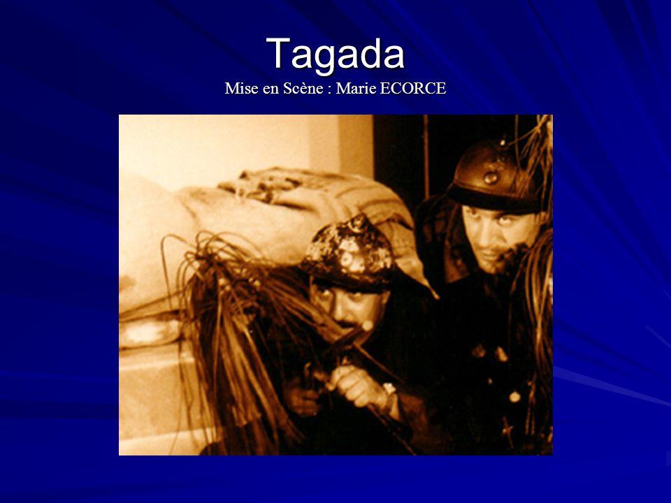 Tagada Mise en Scène : Marie ECORCE