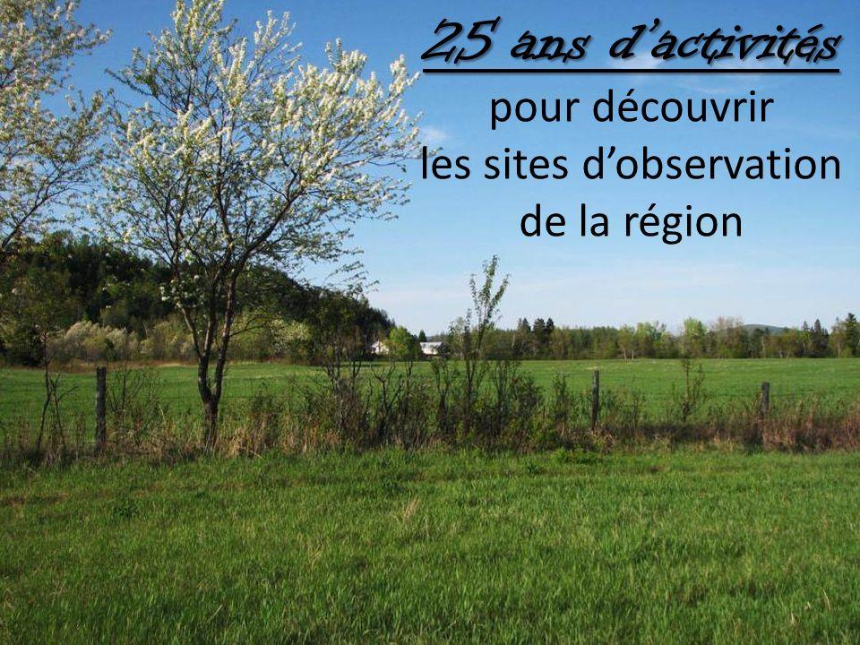 25 ans dactivités 25 ans dactivités pour découvrir les sites dobservation de la région